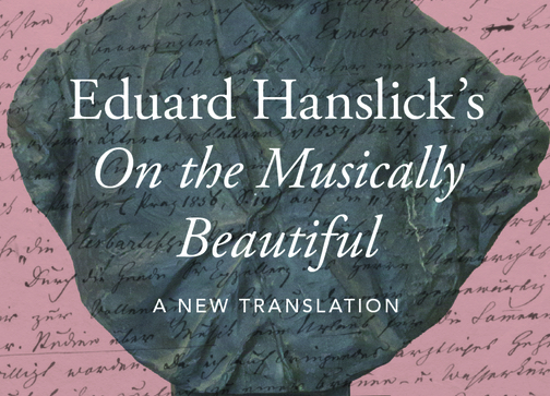Eduard Hanslicks On The Musically Beautiful A New